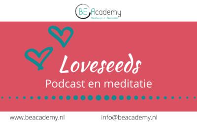 LOVESEEDS, een podcast met meditatie